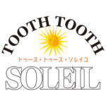 TOOTH TOOTH SOLEIL 8月31日 OA情報
