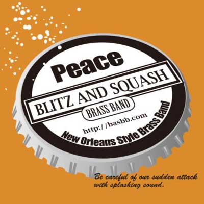 -Peace- BLITZ AND SQUASH BRASS BAND